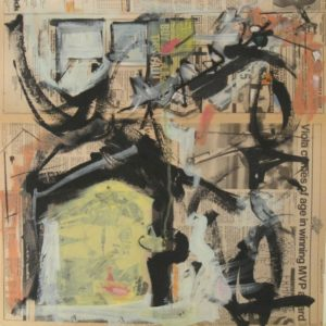 "Tom Westberg - Untitled - Dec15B - 22"" x22"" - acrylic, charcoal, pastel on newspaper"